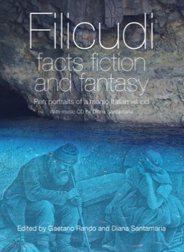 Filicudi, facts fiction and fantasy